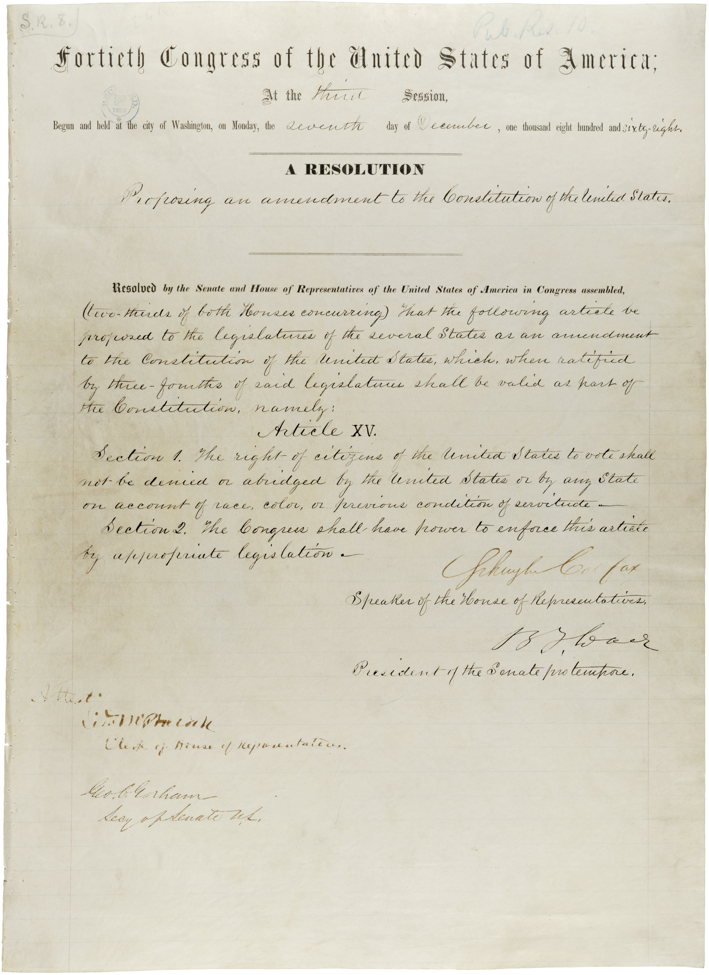 House Joint Resolution proposing the 15th Amendment to the Constitution, December 7, 1868; from the General Records of the United States Government