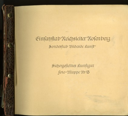Einsatzstab Reichsleiter Rosenberg (ERR) Photograph Album Number Fifteen, National Archives Identifier: 7349319
