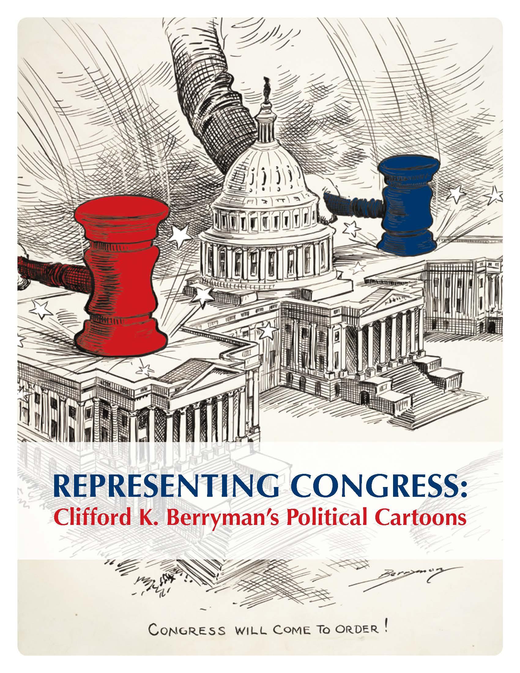 Representing Congress: Clifford K. Berryman Political Cartoons
