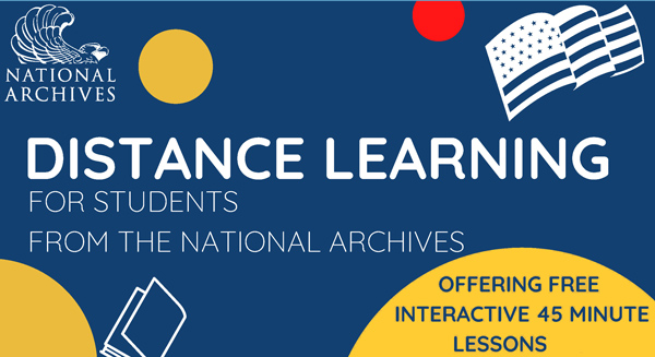 Distance Learning for students from the National Archives, Offering free interactive 45 minute lessons