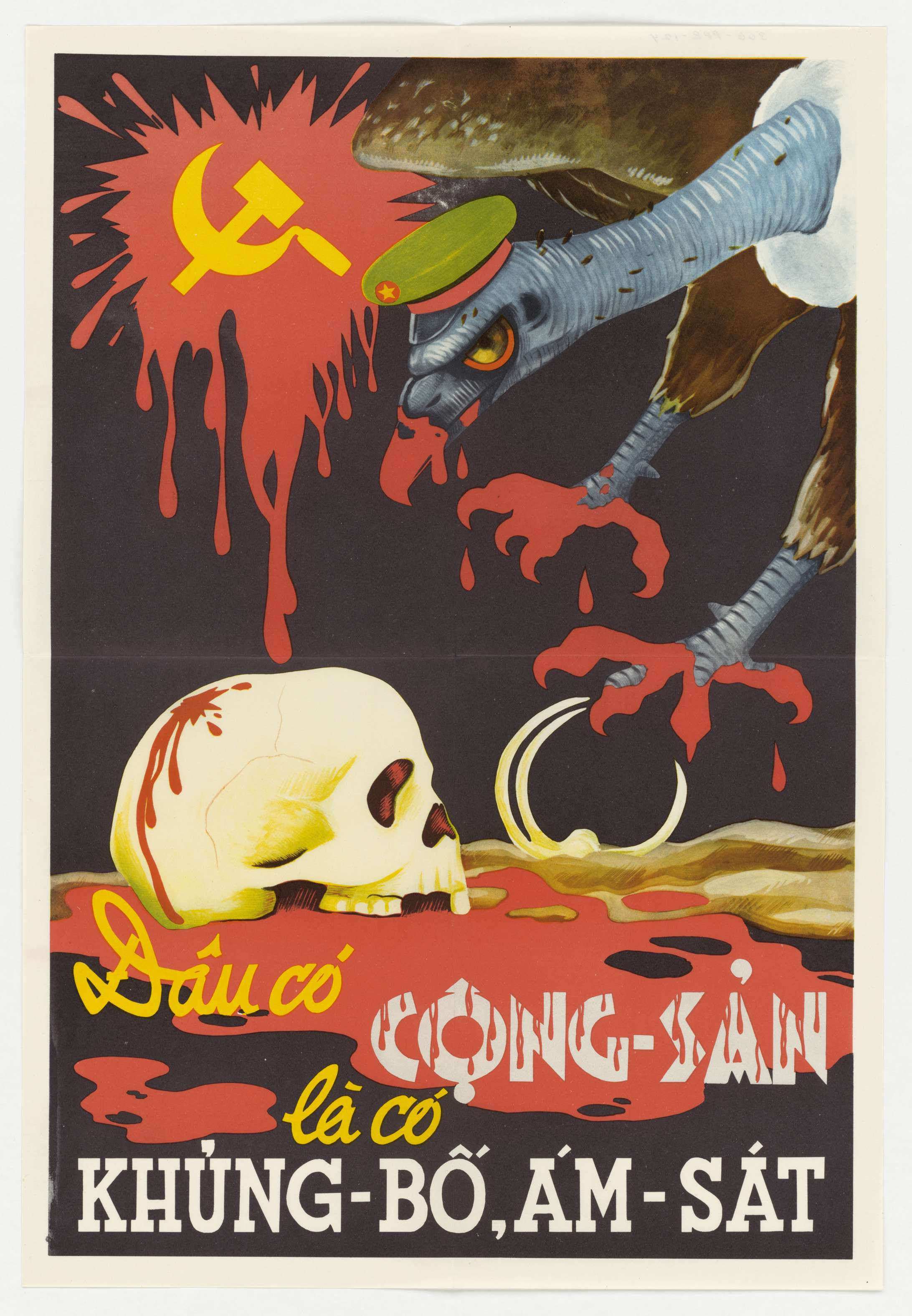 """Propaganda poster translating to: """"Anywhere there is communism, there is terrorism and assassination!"""""""