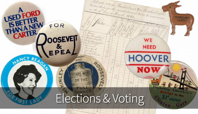 Elections & Voting, with campaign buttons and Electoral vote tally document