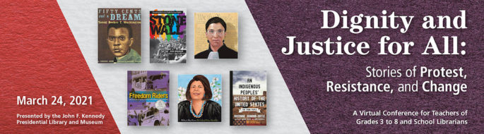 Book Covers with text: Dignity and Justice for All: Stories of Protest, Resistance, and Change